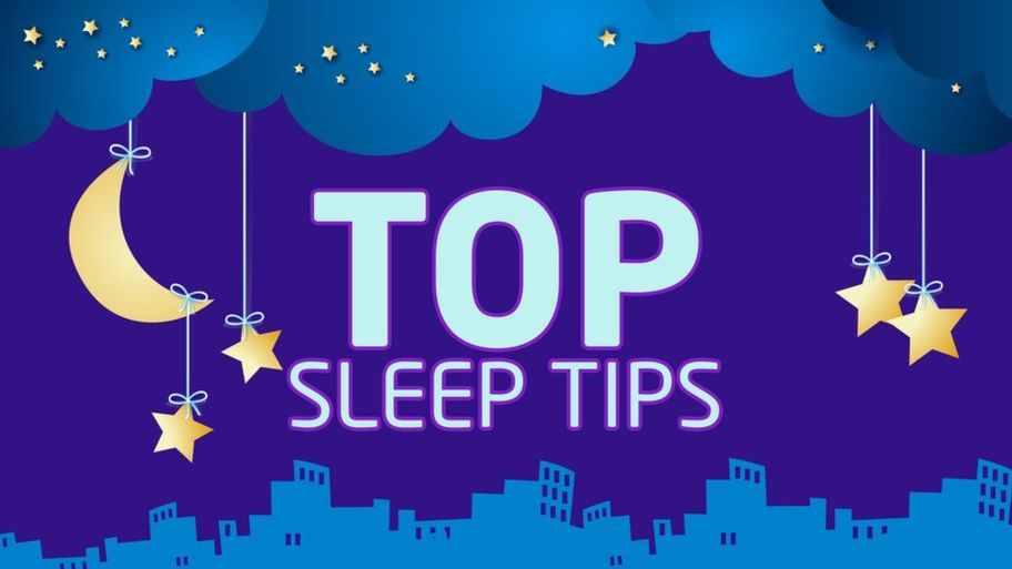 Top 7 Sleep Tips